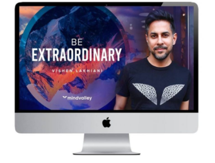 Mindvalley – Be Extraordinary by Vishen Lakhiani