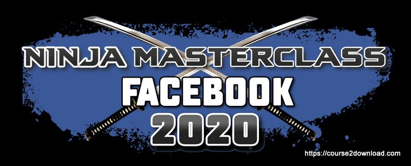 (Special price) Facebook Ads Ninja Masterclass 2020 – Kevin David