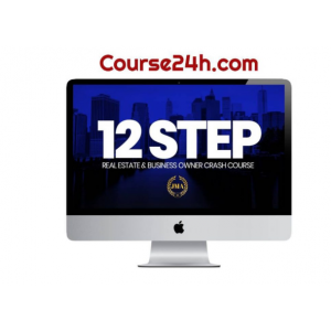 12 Step Real Estate Entrepreneur & Business Owner Crash Course - Buy now $20