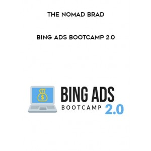 [Download] The Nomad Brad – Bing Ads Bootcamp 2.0