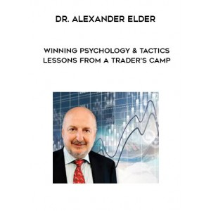 [Download] Alexander Elder – Lessons From a Traders' Camp