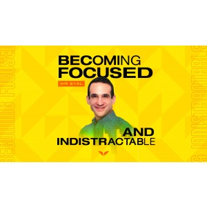 [Download] MindValley – Becoming Focused & Indistractable