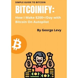 (Download) Bitcoinify – Make $200+Day with Bitcoin on Autopilot