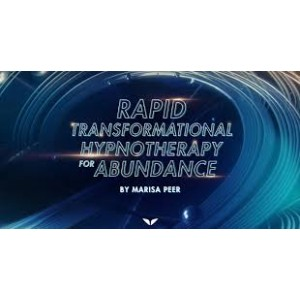 Marisa Peer – Rapid Transformational Hypnotherapy for Abundance - $20 only