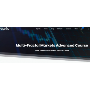 [Download] Forexiapro – Multi-Fractal Markets Advanced Course