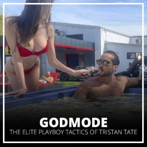 [Download] GodMode – The Elite Playboy Tactics of Tristan Tate (Group Buy)