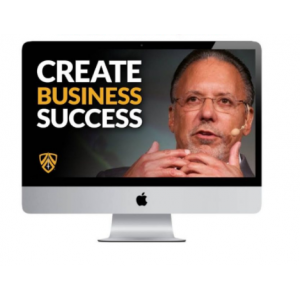 Jay Abraham – Creating Your Own Business Success