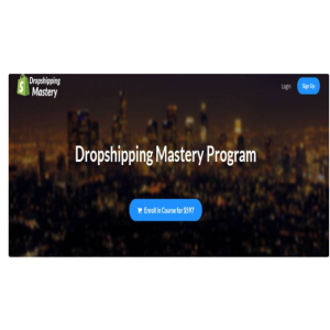 Justin Painter – 6 Figure Dropshipping Mastery - Buy now for $20