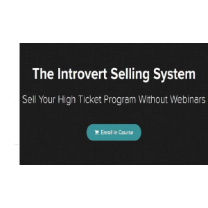 Kevin Hutto – Introvert Selling System - Full course download $20