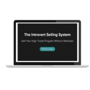 [Download] KEVIN HUTTO – THE INTROVERT SELLING SYSTEM
