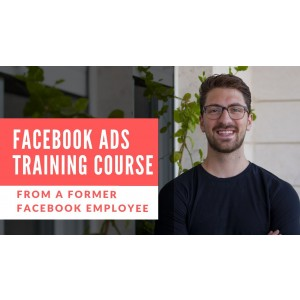 [Download] Facebook Ads Training – Lessons from a Former Facebook Employee