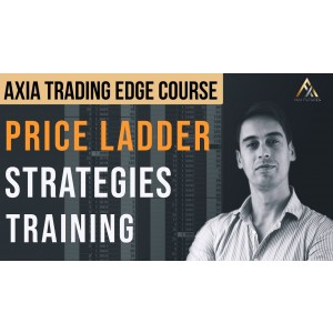 [Download] Axia Futures – Trading with Price Ladder and Order Flow Strategies