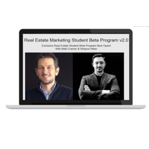 Matt Cramer & Shayne Hillier – Real Estate Marketing Student Beta Program 2.0 - Buy course $20