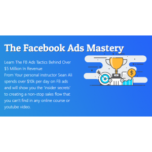 [Download] Facebook Ads Mastery Course by Sain Ali