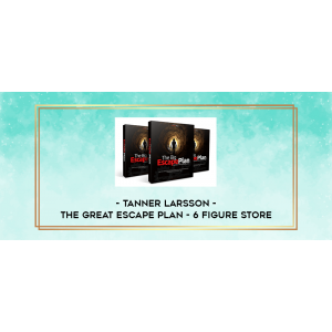 [Download] Tanner Larsson – Build A Private Label Business In Amazon