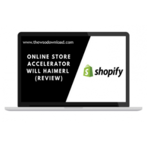 [Download] WILL HAIMERL – ONLINE STORE ACCELERATOR